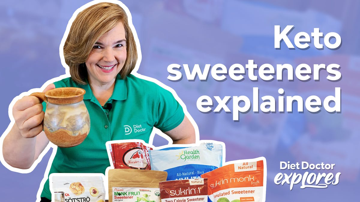 Everything to know about keto sweeteners — Diet Doctor Explores