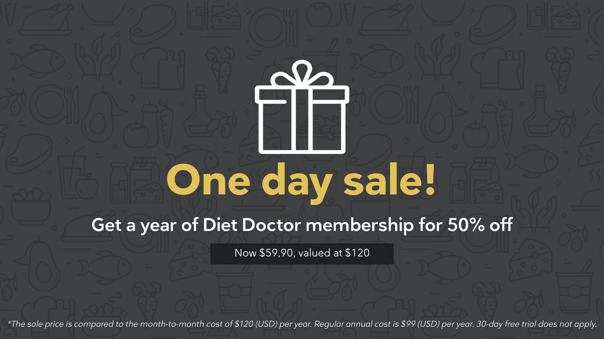 Act today! Become a Diet Doctor member for just $59.90