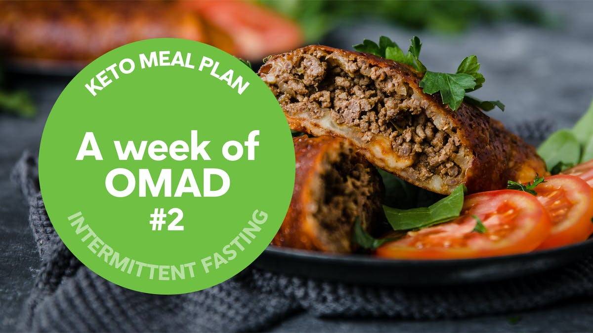 Keto meal plan: A week of OMAD #2