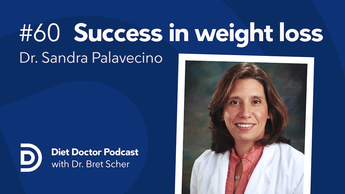 Diet Doctor Podcast #60 — Dr. Sandra Palavecino
