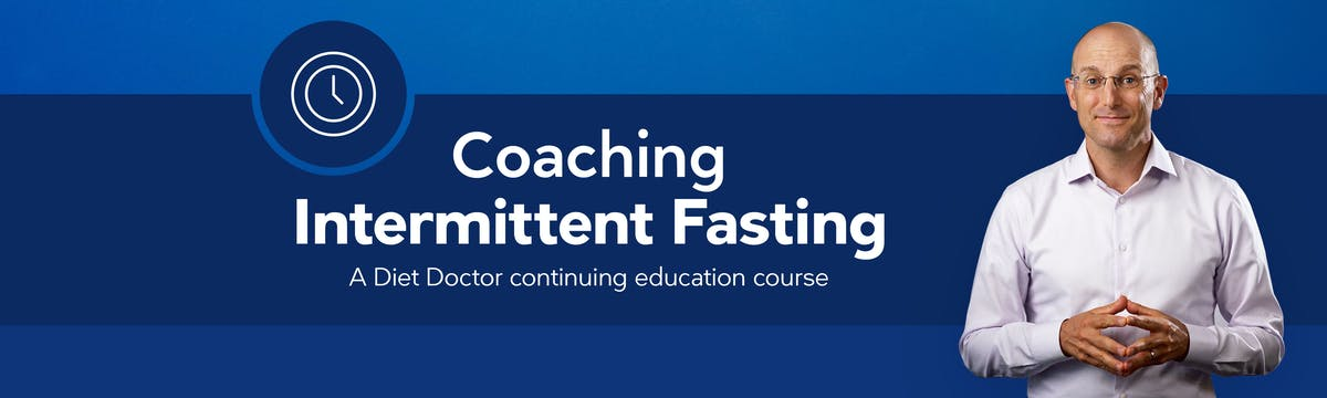 Coaching Intermittent Fasting  – Diet Doctor