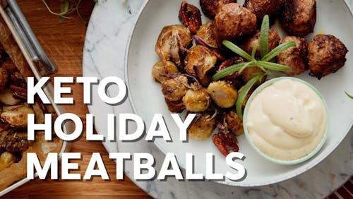 Keto holiday meatballs