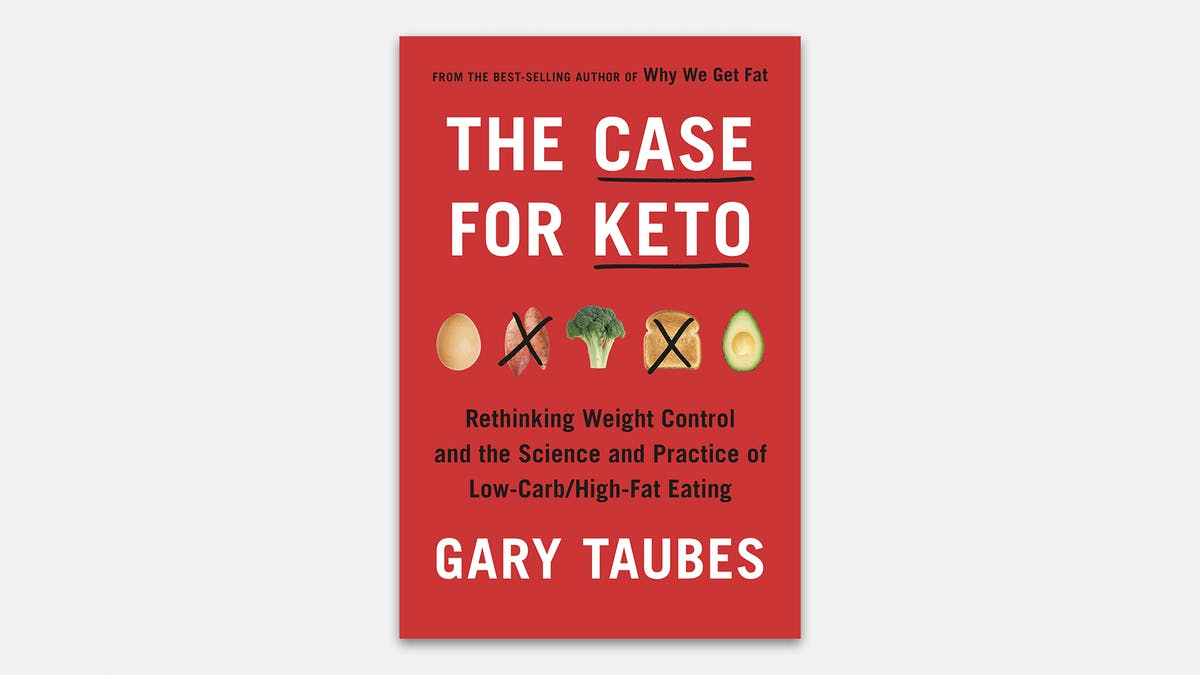 Just released: Gary Taubes' new book The Case for Keto