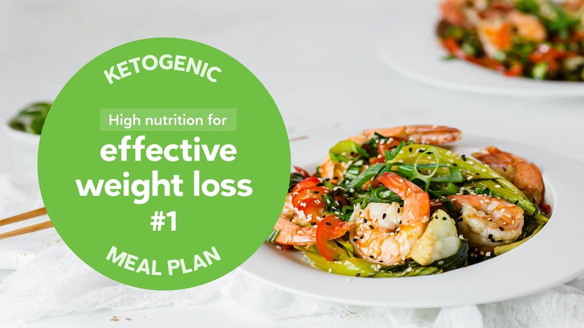 New keto meal plan: High nutrition for effective weight loss #1