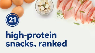 21 high-protein snacks, ranked