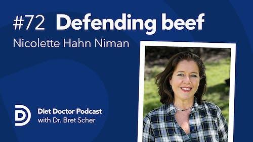 Diet Doctor Podcast #72 with Nicolette Hanh Niman