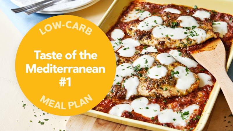 low-carb meal plan: Taste the Mediterranean