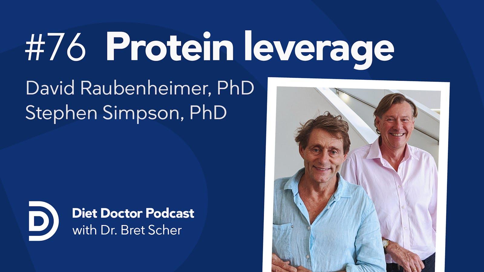 Diet Doctor Podcast #76 — Protein leverage – Diet Doctor