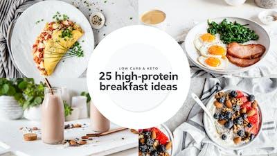 25 high-protein breakfast ideas